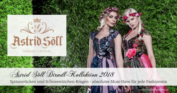 Astrid Söll - Dirndl-Kollektion 2018