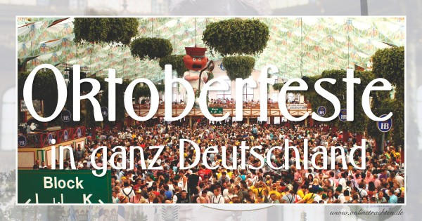 Oktoberfeste in ganz Deutschland