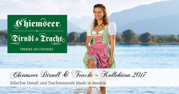 Chiemseer Dirndl & Tracht – Kollektion Frühjahr/Sommer 2017