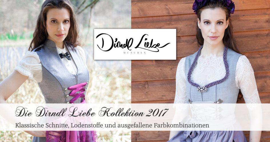 Dirndl Liebe Kollektion 2017