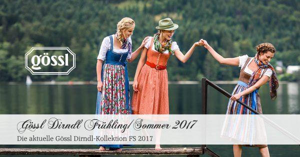 Gössl Dirndl Frühling/Sommer Kollektion 2017