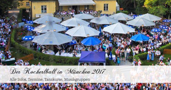 Alle Infos zum Kocherlball (23. Juli 2017) in München