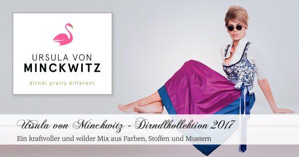 Ursula von Minckwitz - Dirndlkollektion 2017