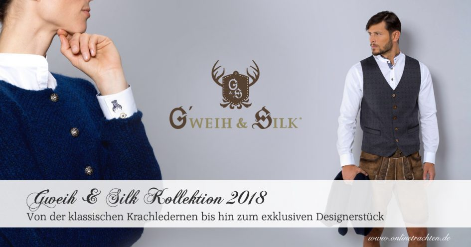 G'weih & Silk Kollektion 2018