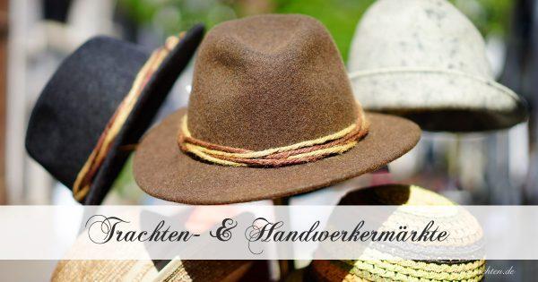 Events und Termine - Trachten- & Handwerkermärkte